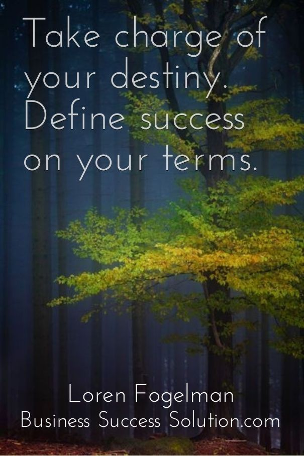 5 Steps To Define Success On Your Terms Business Success Solution Define Success Success Business Success