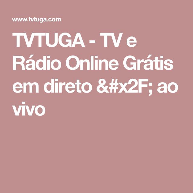 TVTUGA - TV e Rádio Online Grátis em direto / ao vivo