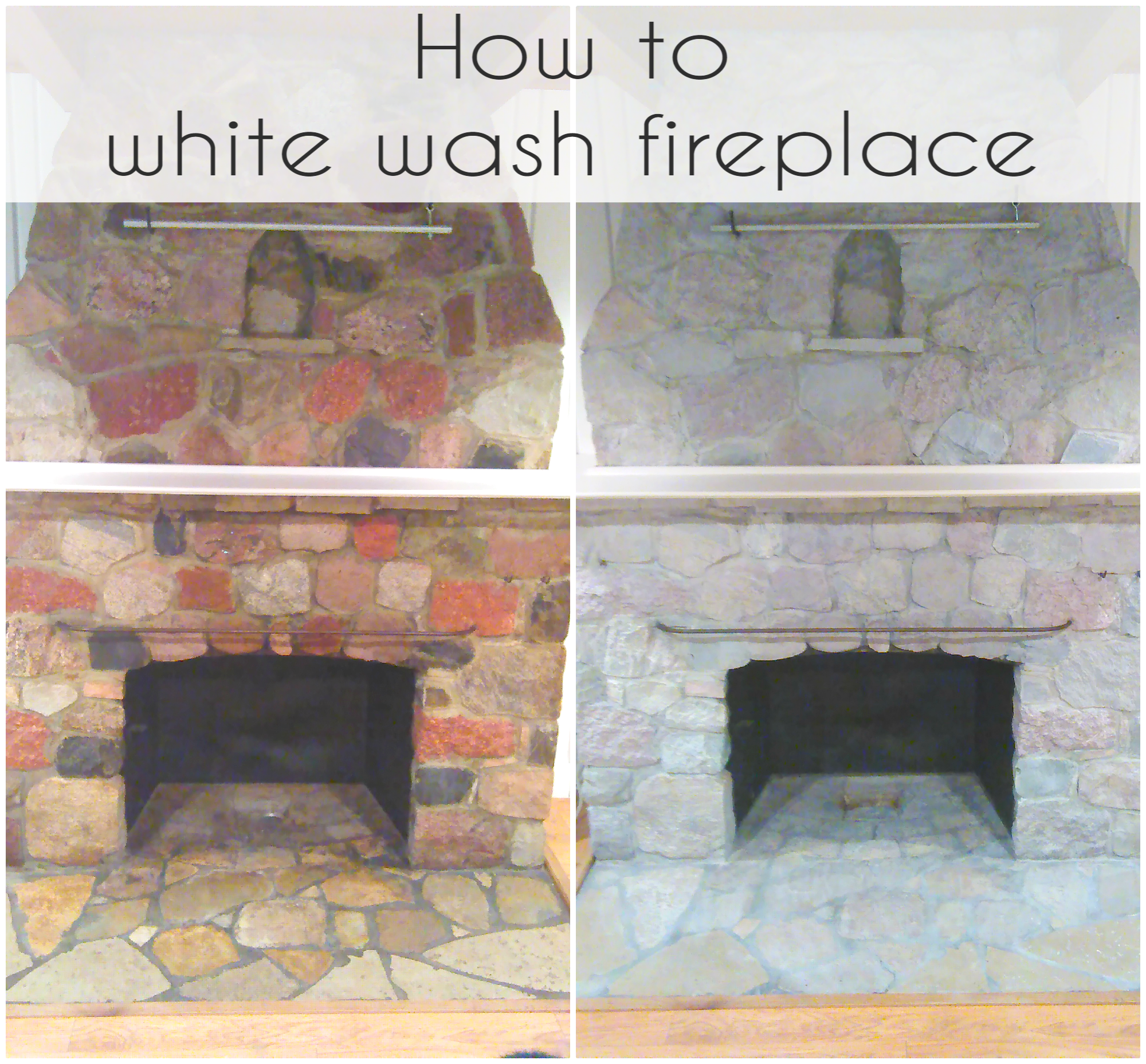 How to white wash your stone fireplace Whitewash your fireplace