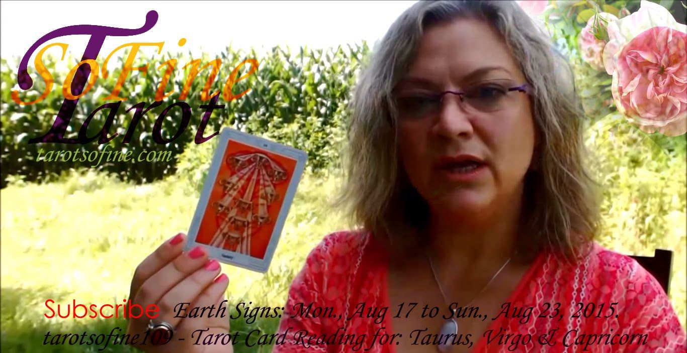 Tarot card reading for earth signs aug 17 to aug 23 2015