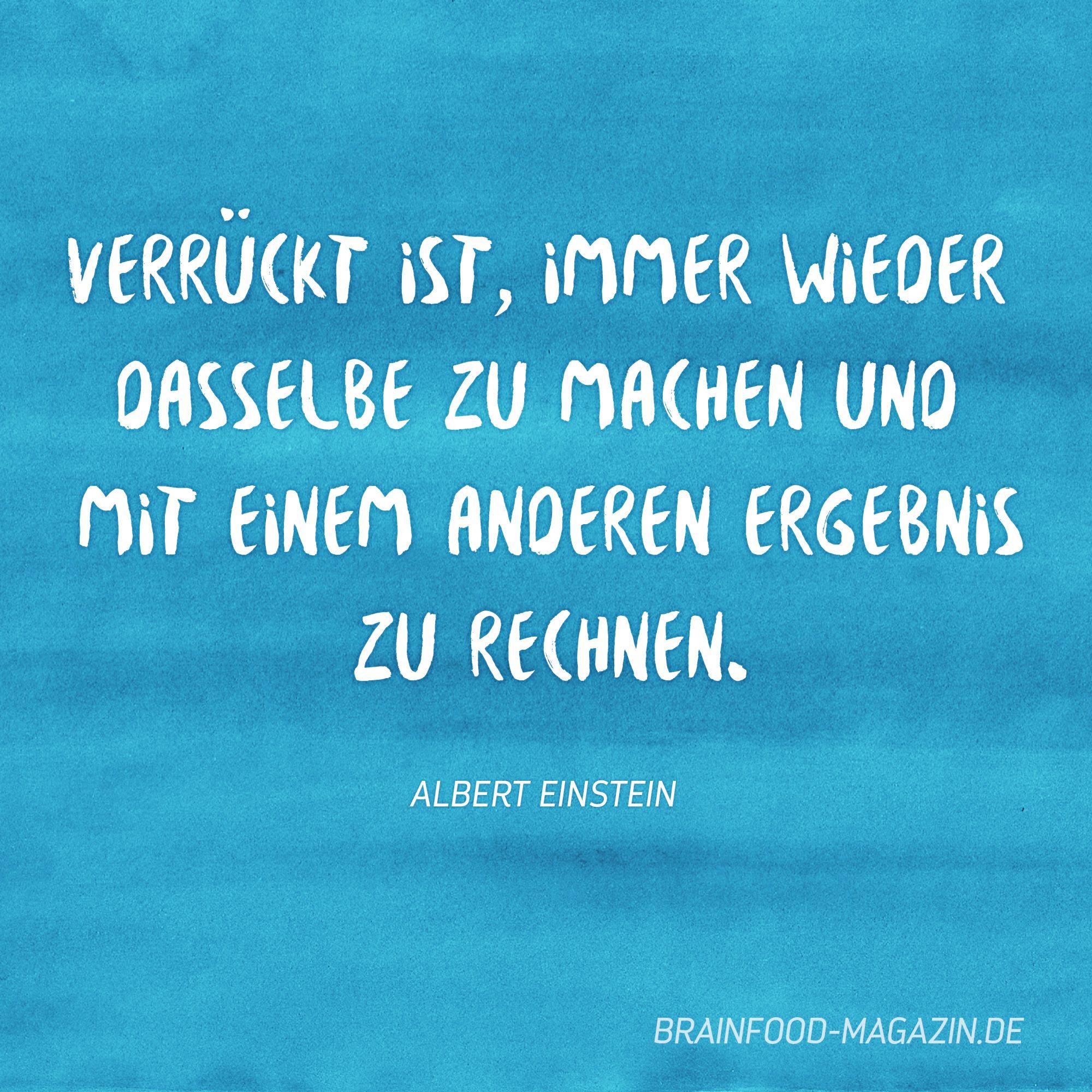 Sind Wir Nicht Alle Ein Bisschen Verruckt Zitate Einstein Spruche Fitness Inspiration Quotes