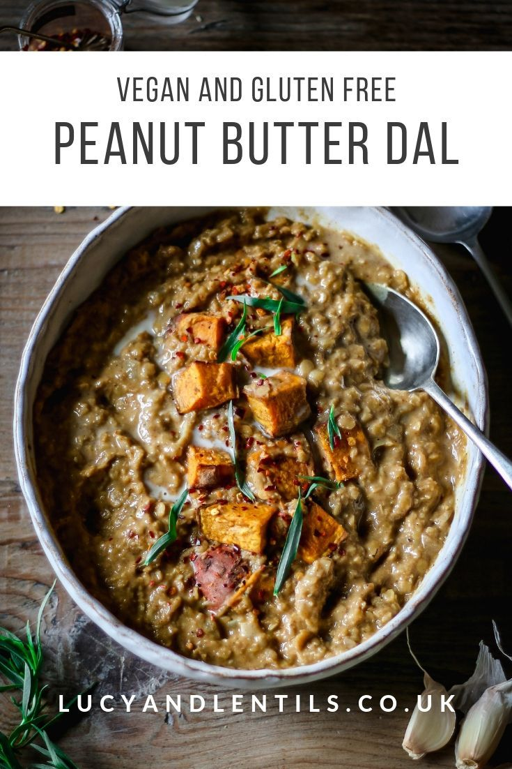 Peanut Butter Dal Easy Vegan Recipe Lucy Lentils My