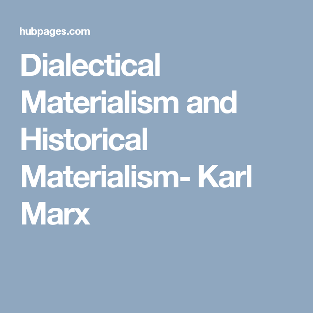 karl marx dialectical materialism