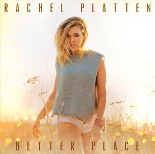 Rachel Platten – Better Place acapella