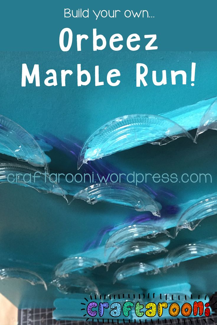 Build A Homemade Marble Run Fun With Orbeez Pinterest