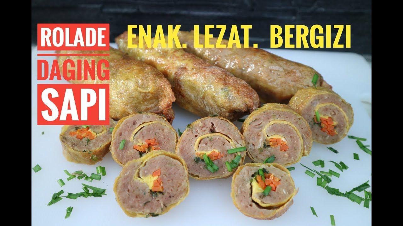 Rolade Daging Sapi Resep Rolade Daging Sapi Enak Mudah Dan Sehat Serta Bergizi Youtube Makanan Resep Masakan Malaysia Resep Masakan Indonesia