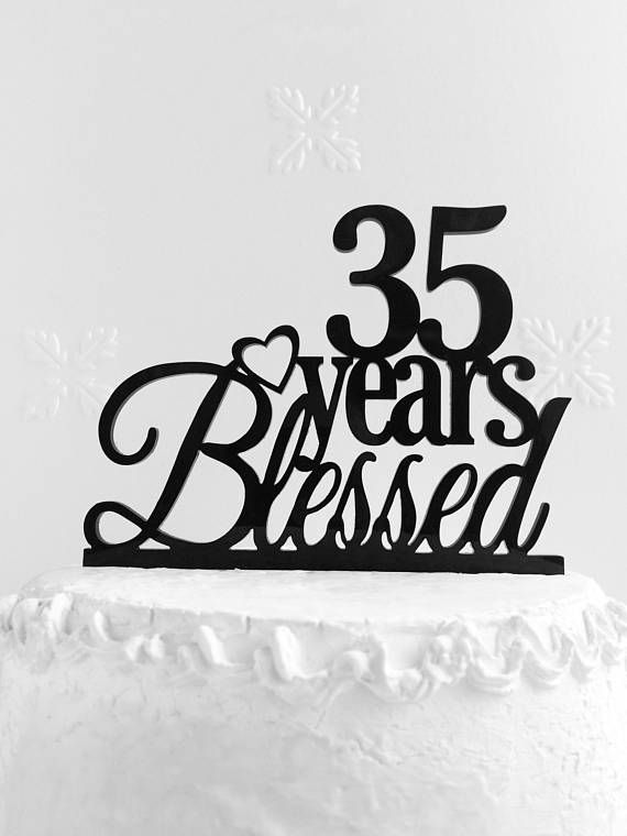 35 Years Blessed Cake Topper 35th Birthday