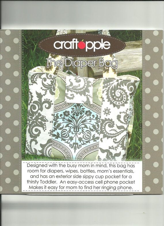 THE DIAPER BAG Pattern by Craft Apple by thatsewbeth on Etsy ...