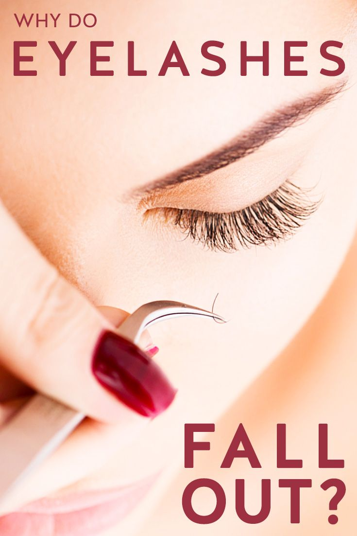 Why Eyelashes Fall Out And How To Stop It Makeup Skin Care