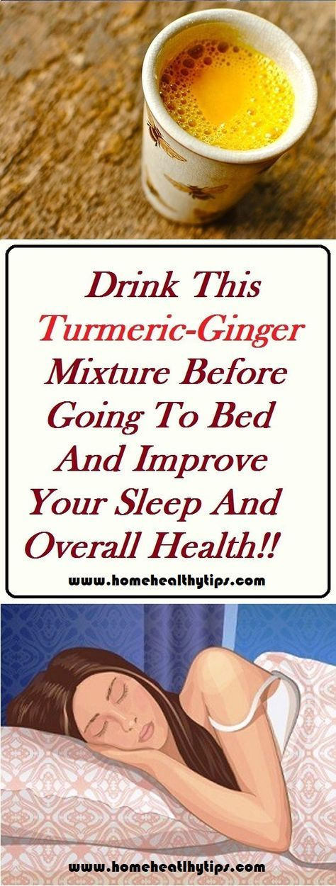 Drink This TurmericGinger Mixture Before Going To Bed And