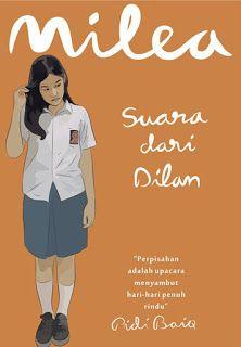 Baca Novel Milea Suara Dari Dilan Pidi Baiq Novel Buku Suara