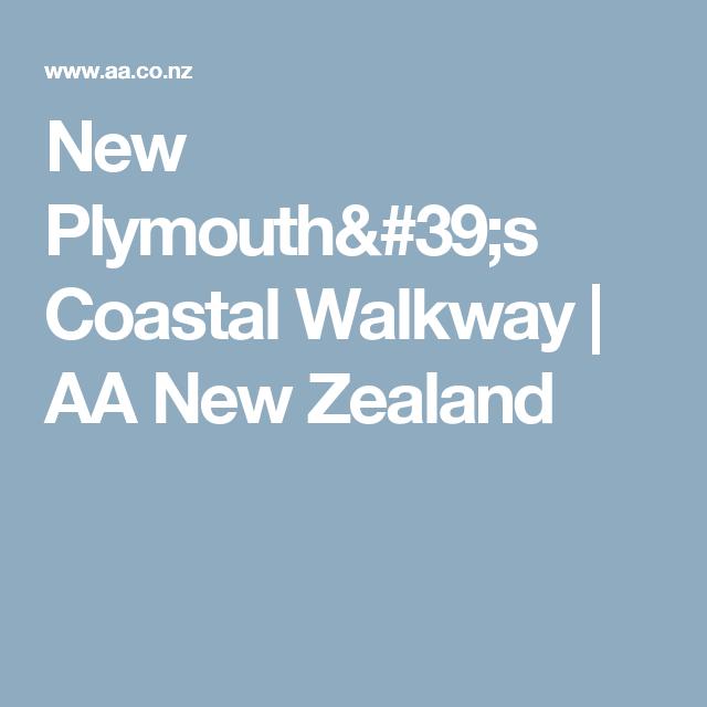 New Plymouth's Coastal Walkway | AA New Zealand