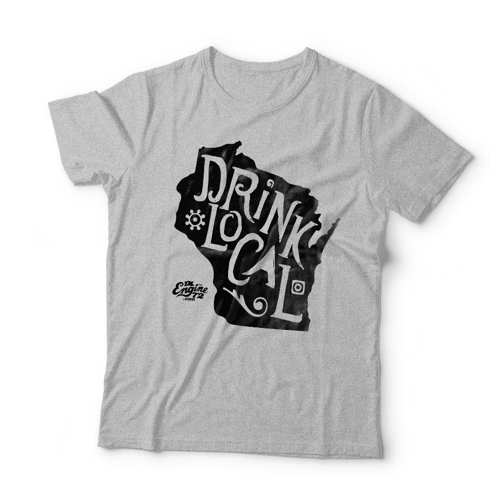94bc5b3a Wisconsin Drink Local T-shirt. Hand printed super soft t-shirts. Drink Local  t-shirts are a statement about your support for local producers!