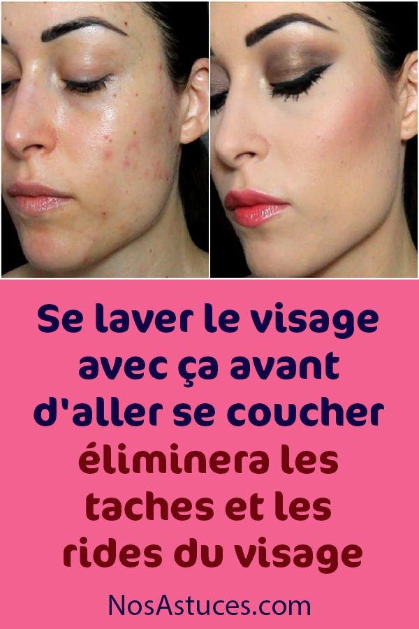 Le lavage de votre visage avec cela avant d'aller au lit supprimera les taches et les rides du visage