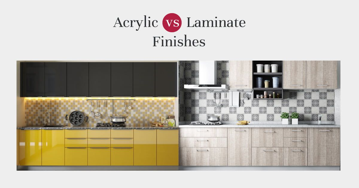Acrylic Or Laminate Which Is The Better Finish Kitchen Cabinets Kitchen Cabinets Materials Modular Kitchen Cabinets