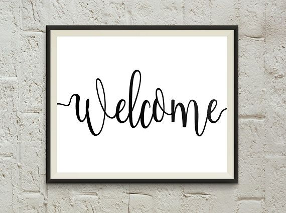 Welcome Sign Welcome Print Welcome Printable Welcome Sign Front Door Entry Way Welcome Home Print Welcome Welcome Signs Front Door Welcome Sign Wall Art Quotes