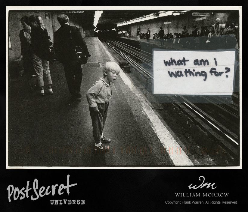 Shared from PostSecret Universe by Frank Warren. Get the app at postsecretuniverse.com!
