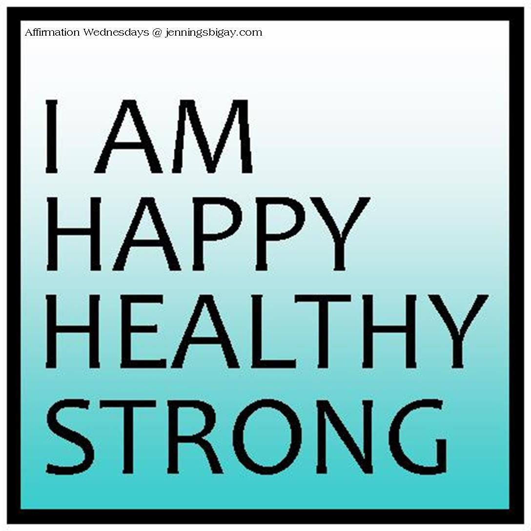 I Am Happy Healthy Strong Healthy Happy I Am Happy Affirmations