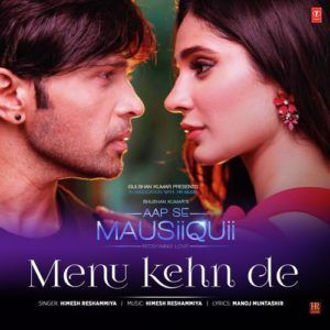 Download Menu Kehn De Mp3 Song Singer Himesh Reshammiya Music Himesh Reshammiya Djdosanjh Com Songs Mp3 Song Feelings