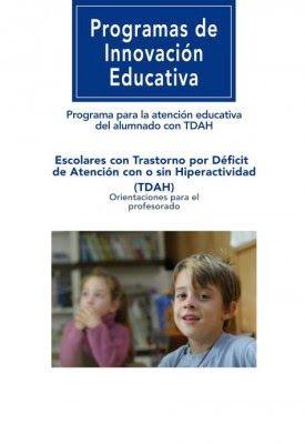 """""""ORIENTA2ANDALUCIA"""": Programa para la atención educativa del alumnado con TDAH"""