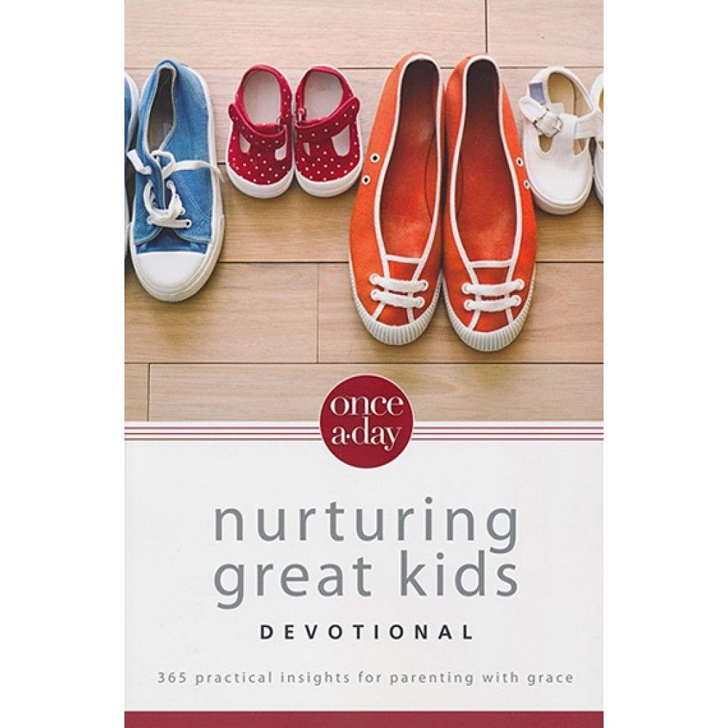 Once A Day Nurturing Great Kids Devotional