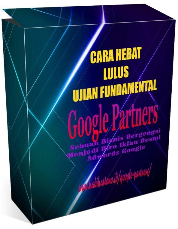 Toko Saya Cara Hebat Lulus Ujian Google Partners Fundamental Periklanan Google