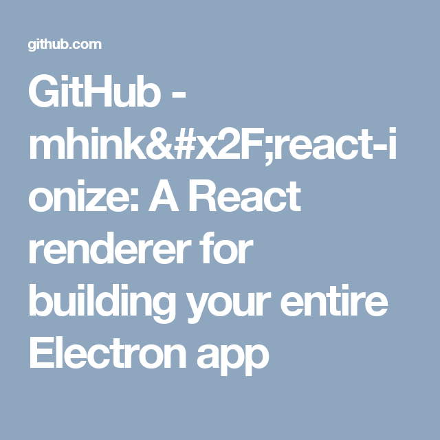 GitHub mhink/reactionize A React renderer for building