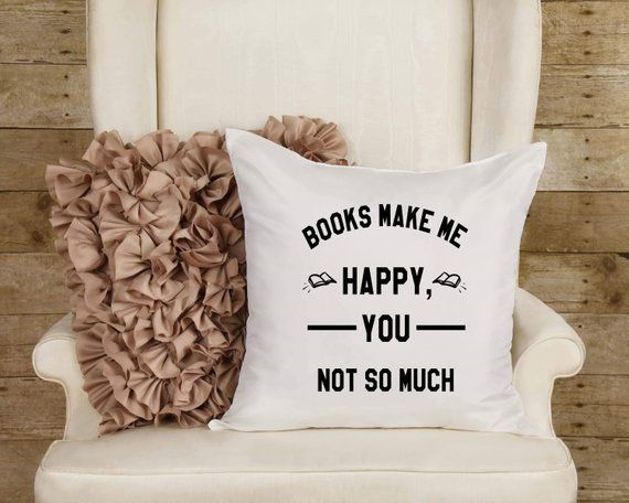Throw Pillow - book lover gift, Funny Quote, boyfriend gift, Gift for husband, gift for girlfriend, gift for men, gift for mum