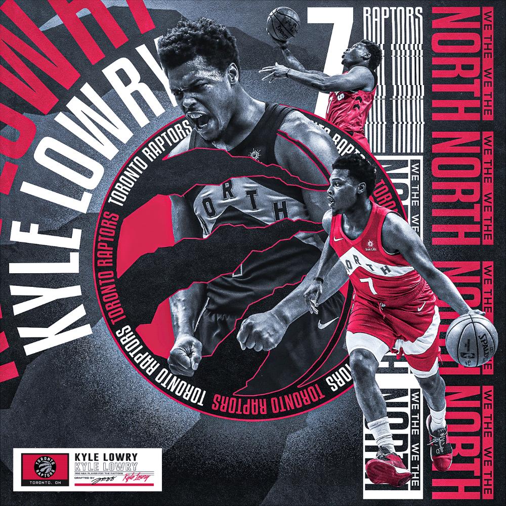 Kyle Lowry 7 Toronto Raptors On Behance In 2020 Toronto Raptors Raptors Sport Poster Design