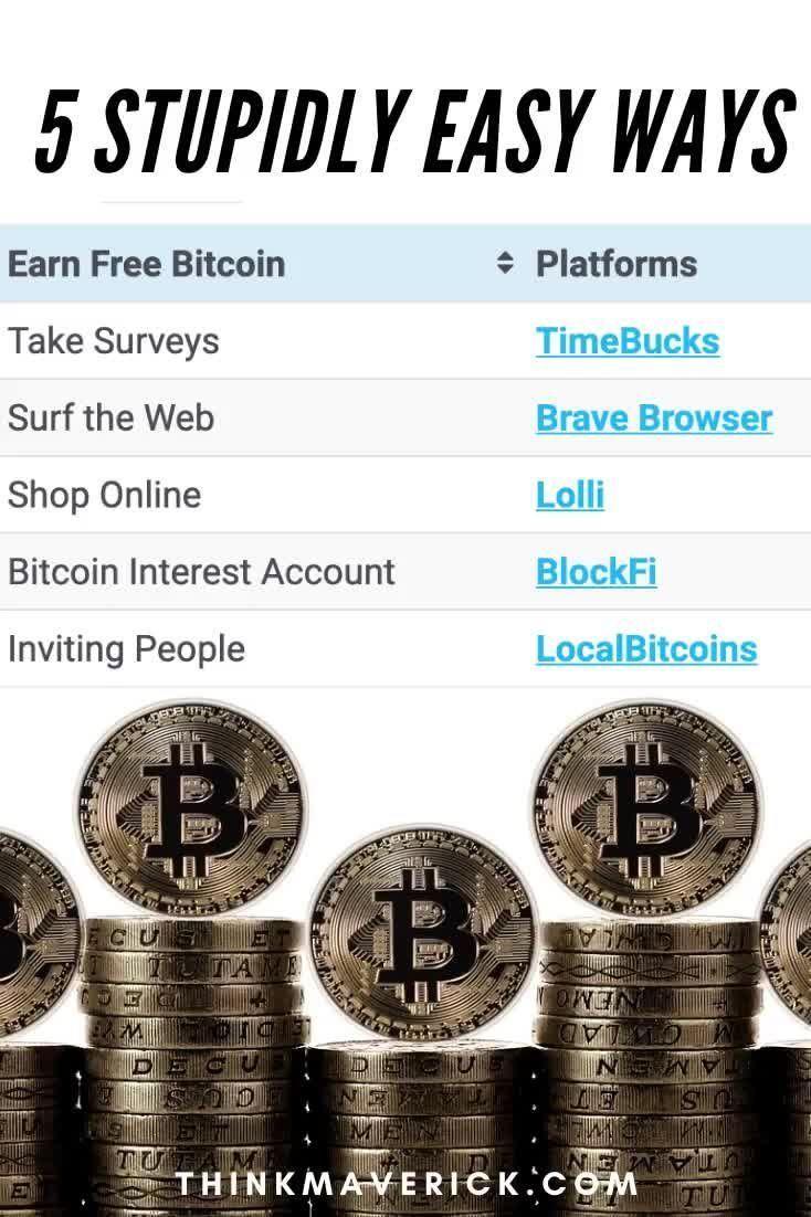 5 Simple Ways to Earn Free Bitcoin   No Skills   No Experience - ThinkMaverick - My Personal Journey