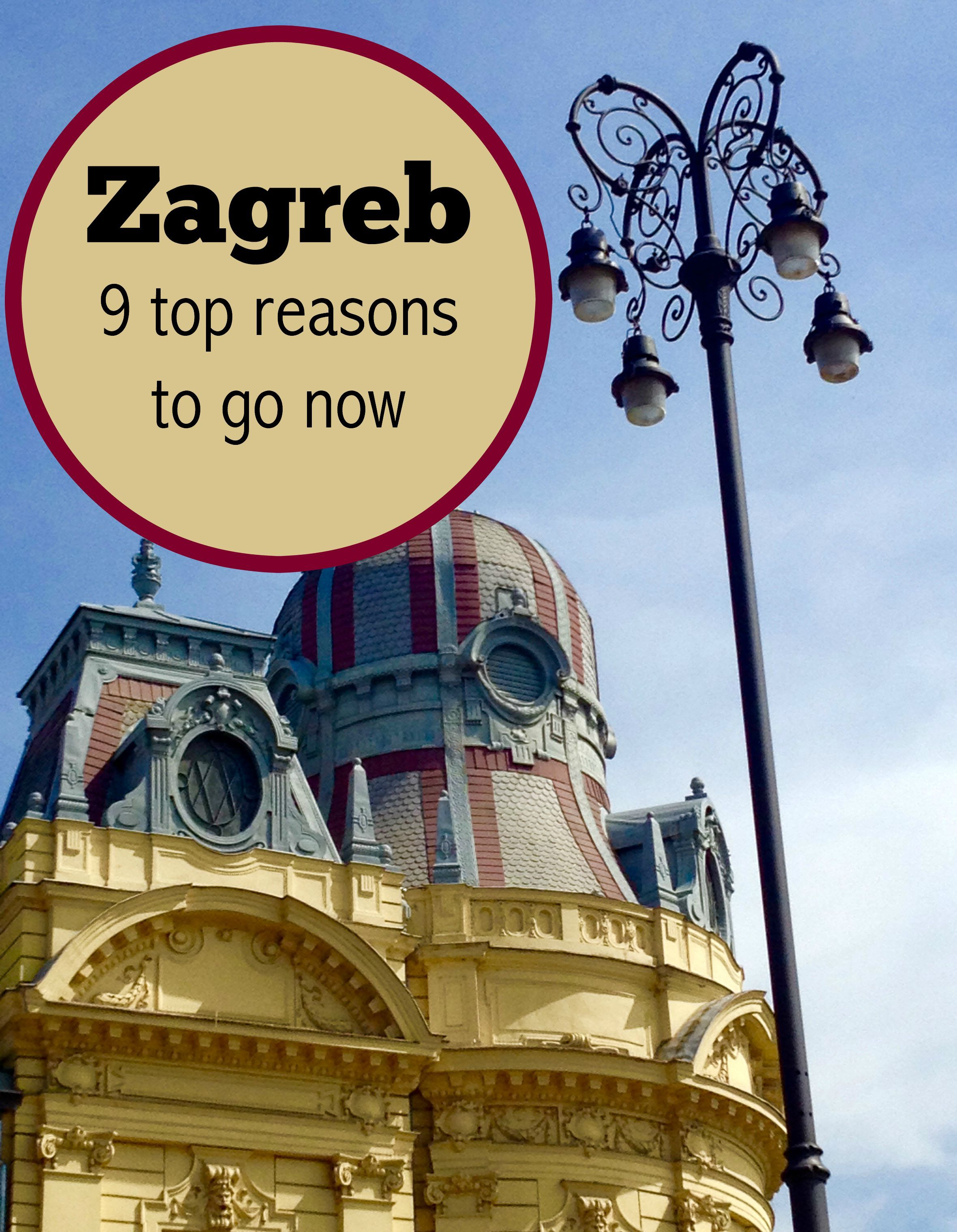 Top 9 Reasons To Visit Zagreb Croatia Traveling Mom Croatia Travel Croatia Travel Guide European Travel Tips
