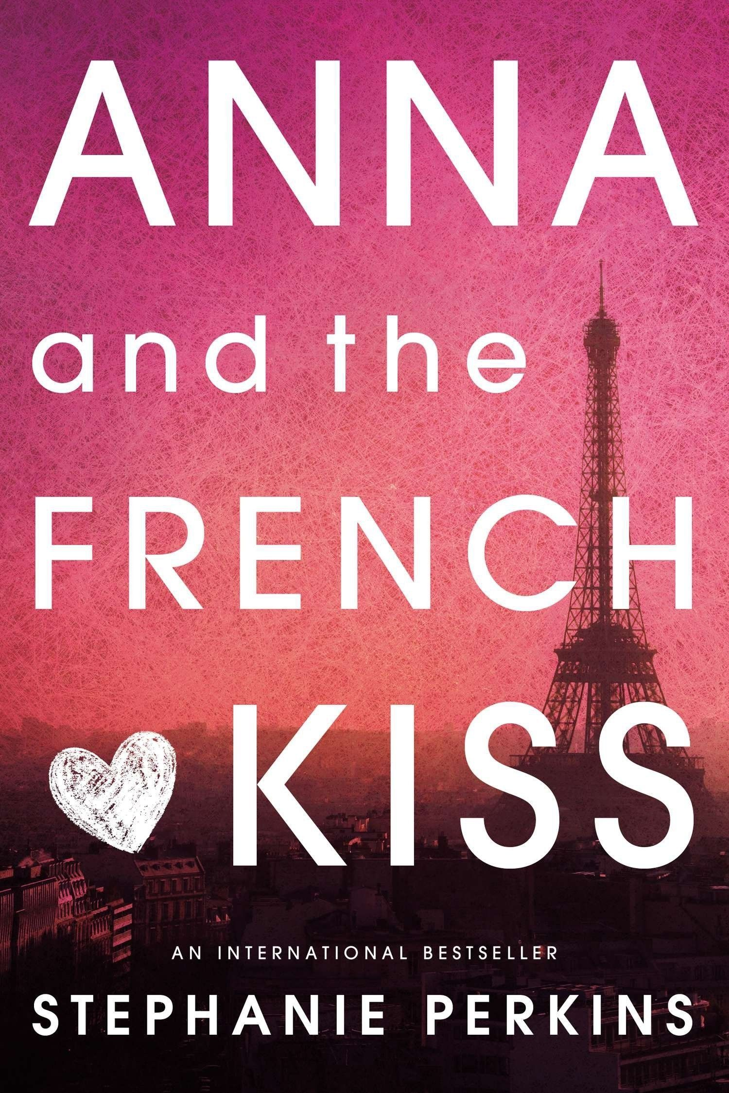 These Ya Romance Novels Will Make You Believe In Love Kiss Books Anna And The French Kiss French Kiss