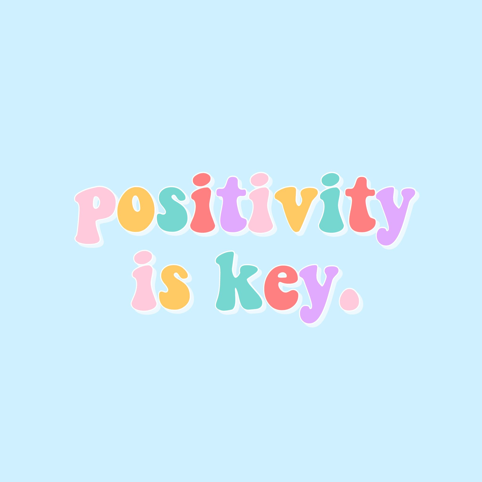 positivity is key quote positive inspire inspirational ...