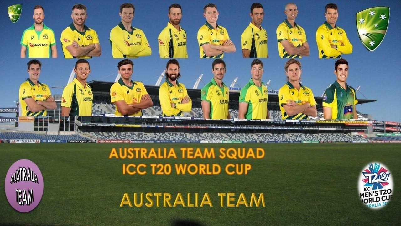 Australia Full Squad For T20 World Cup Australia Full Squad For T20 F In 2020 World Cup Australia Cricket Team Squad
