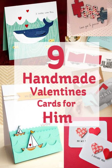 9 Handmade Valentines Cards for Him  Handmade valentines cards