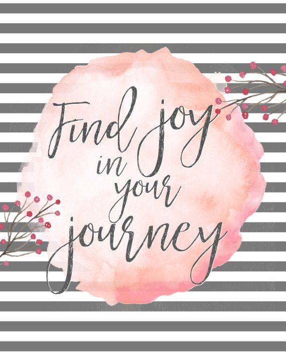 Find joy in your journey-8x10-grey-Instant download