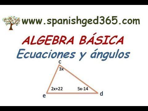SPANISH GED, Algebra y Angulos