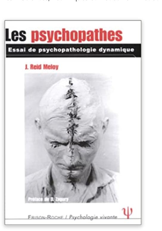 Les Psychopathes Essai De Psychopathologie Dynamique Personnalite Antisociale Psychopathe Etudiant En Psychologie