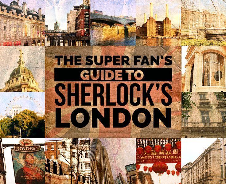 The Super Fan S Guide To Sherlock S London Stadtereise London London Erleben London Reise