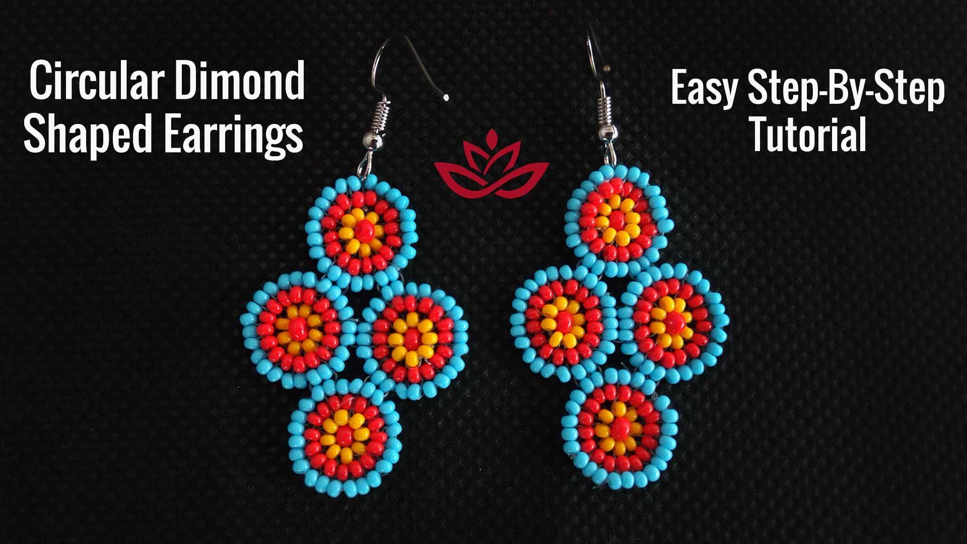 Circular Diamond Shaped Seed Beads Earrings Tutorial How To