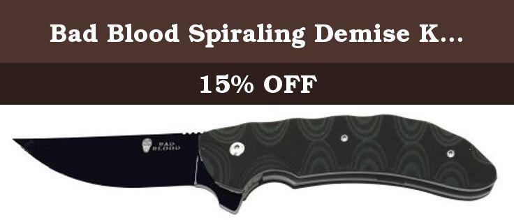 Bad Blood Spiraling Demise Knife, G10 Handle, Plain, Black. Bad Blood Spiraling Demise Knife, G10 Handle, Plain, Black BB0103K.