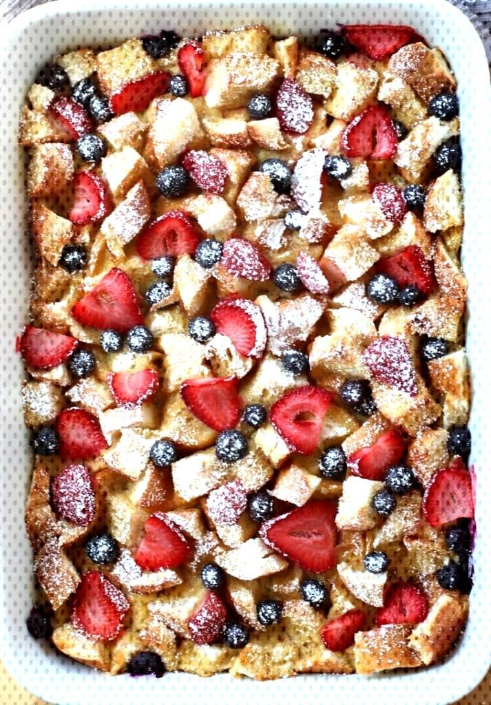 Berry French Toast Casserole (Make Ahead Overnight) - Joyous Apron Berry French Toast Casserole - M