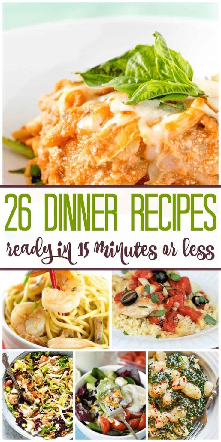 26 Quick Family Dinners that Can be Ready 15 Minutes Need some quick recipes that can be made in 15 minutes Here are over 25 new recipes for you to try out with your fami...