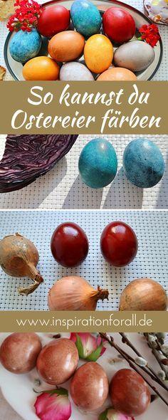 Ostereier färben – mit natürlichen Zutaten