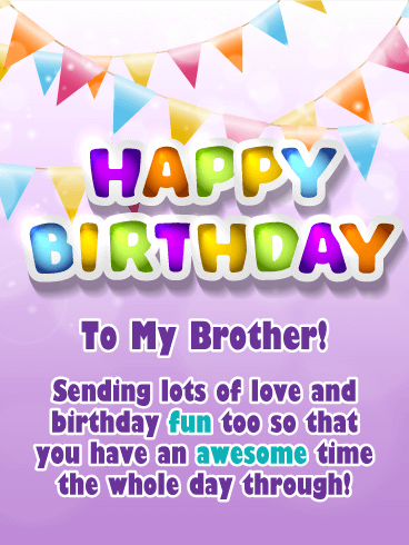 An Awesome Day Happy Birthday Card For Brother When You See