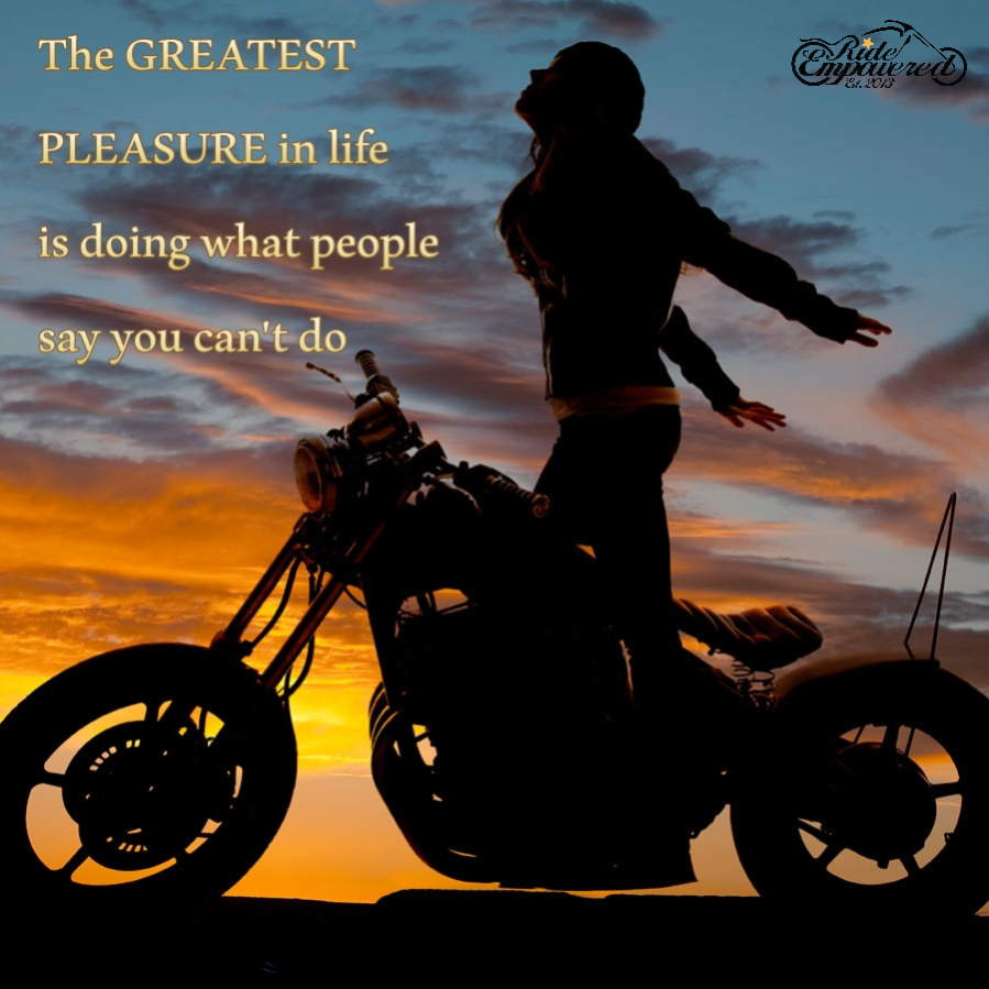 This is for all the women who've been told they couldn't handle a motorcycle,  but took it upon themselves to learn… | Biker quotes, Motorcycle quotes,  Riding quotes