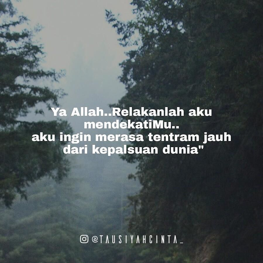 Pin Oleh Norfazlina Z A Di Beautiful Malay Quotes Islam Dan Allah