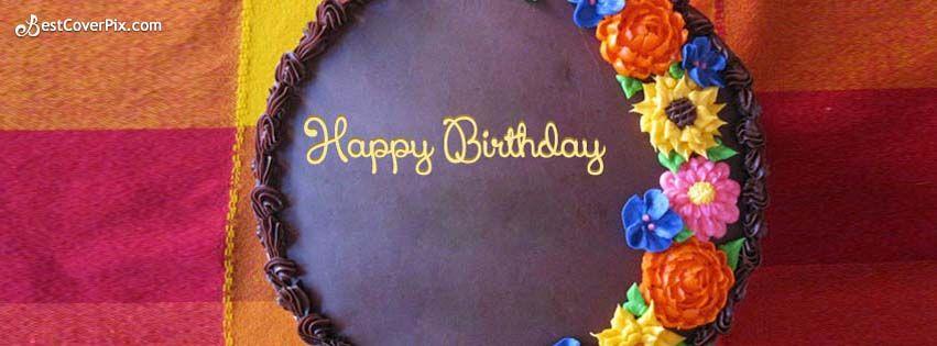 happy birthday cake fb cover HAPPY BIRTHDAY Pinterest Happy