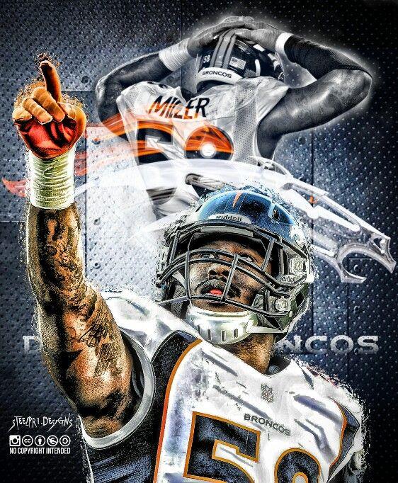 Von Miller Denver Broncos Denver Broncos Denver Broncos Football Broncos