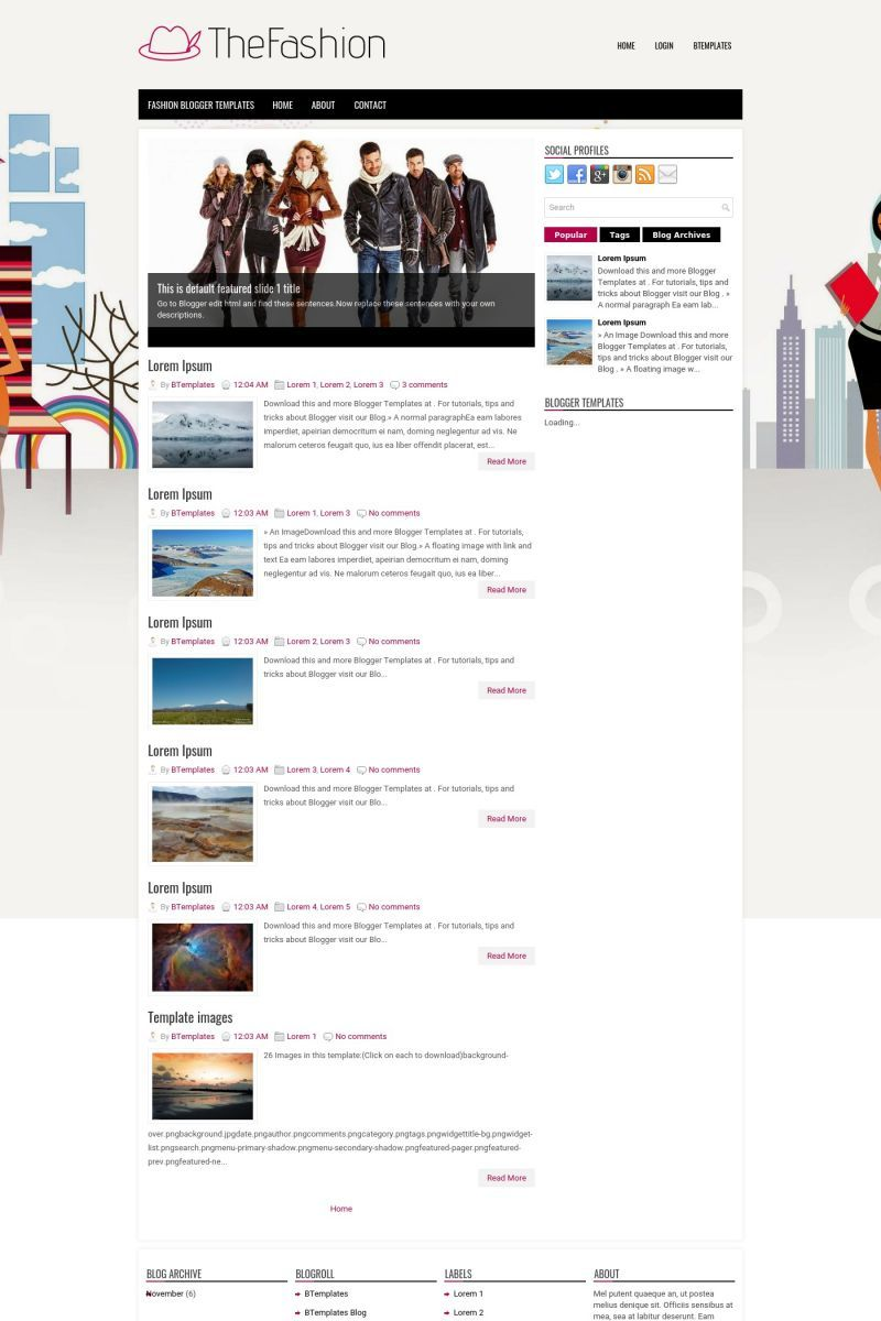 TheFashion is a free Blogger template adapted from ...